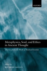 sorabji metaphysics soul and ethics in ancient thought oup