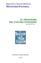 el ministerio del pastor consejero james e giles