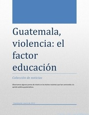 guatemala violencia factor educacion 2013
