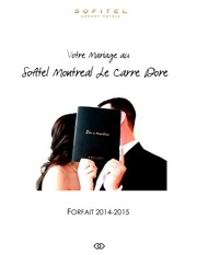 forfaits mariages 2014 sofitel montreal le carre dore