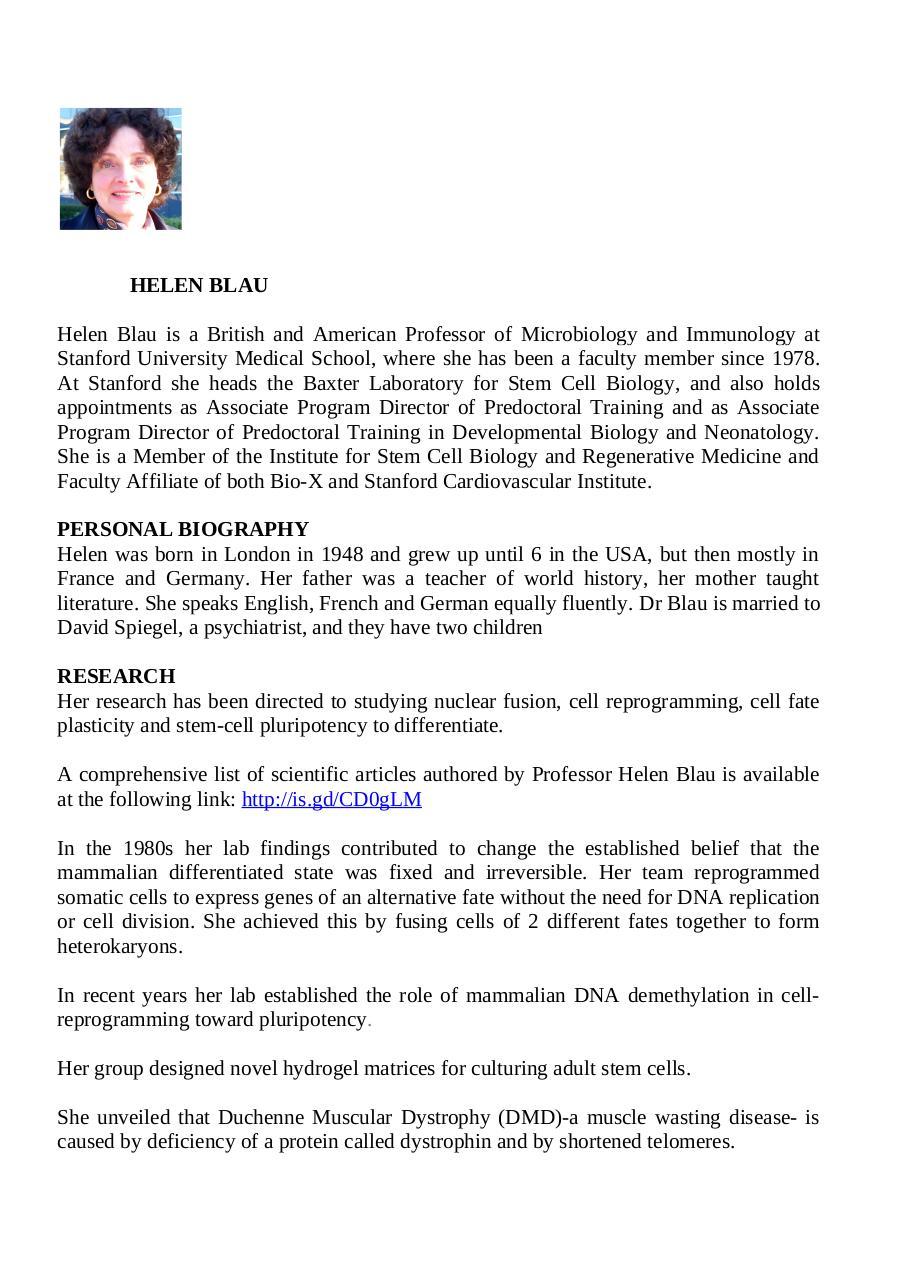 Helen Blau is a Professor of Microbiology & Immunology at