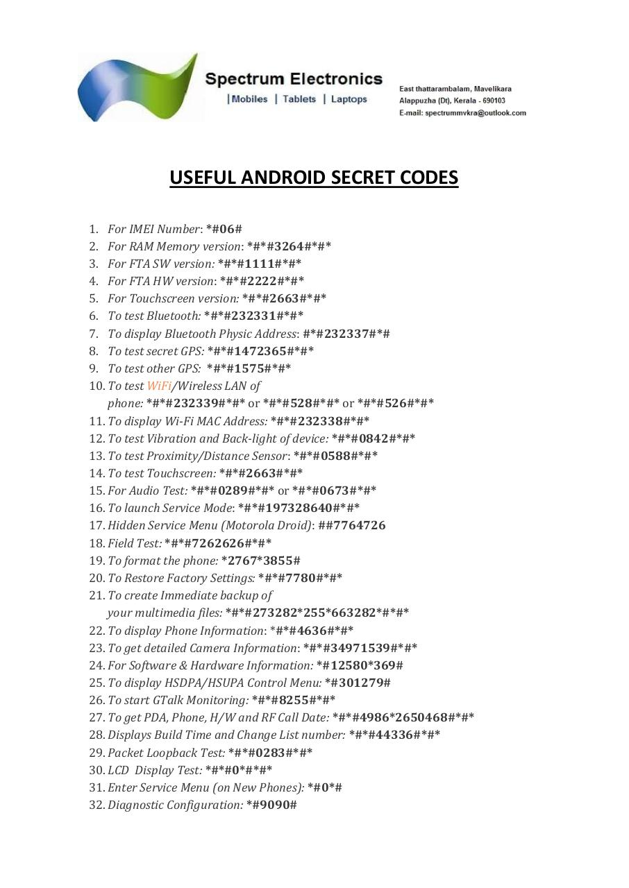 Phone Android Phone Codes android secret codes pdf archive diagnostic configuration 9090 useful 33 usb logging control 872564 34 system dump mode 9900 35 view phone lock status