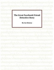 the great facebook friend detective story