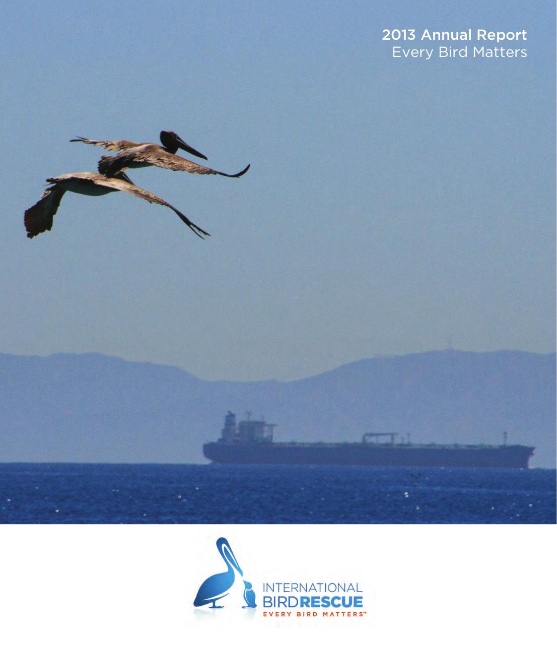 International Bird Rescue 2013 Annual Report.pdf - page 1/32