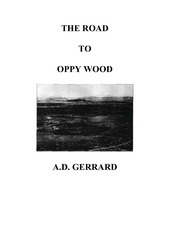 the road to oppy wood