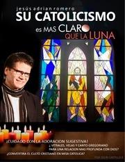 jesus adrian romero su catolicismo es mas claro que la luna