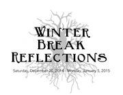 winter break reflections 2014 15