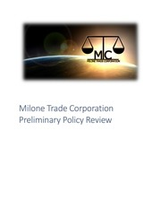 milone trade corporation preliminary policy review