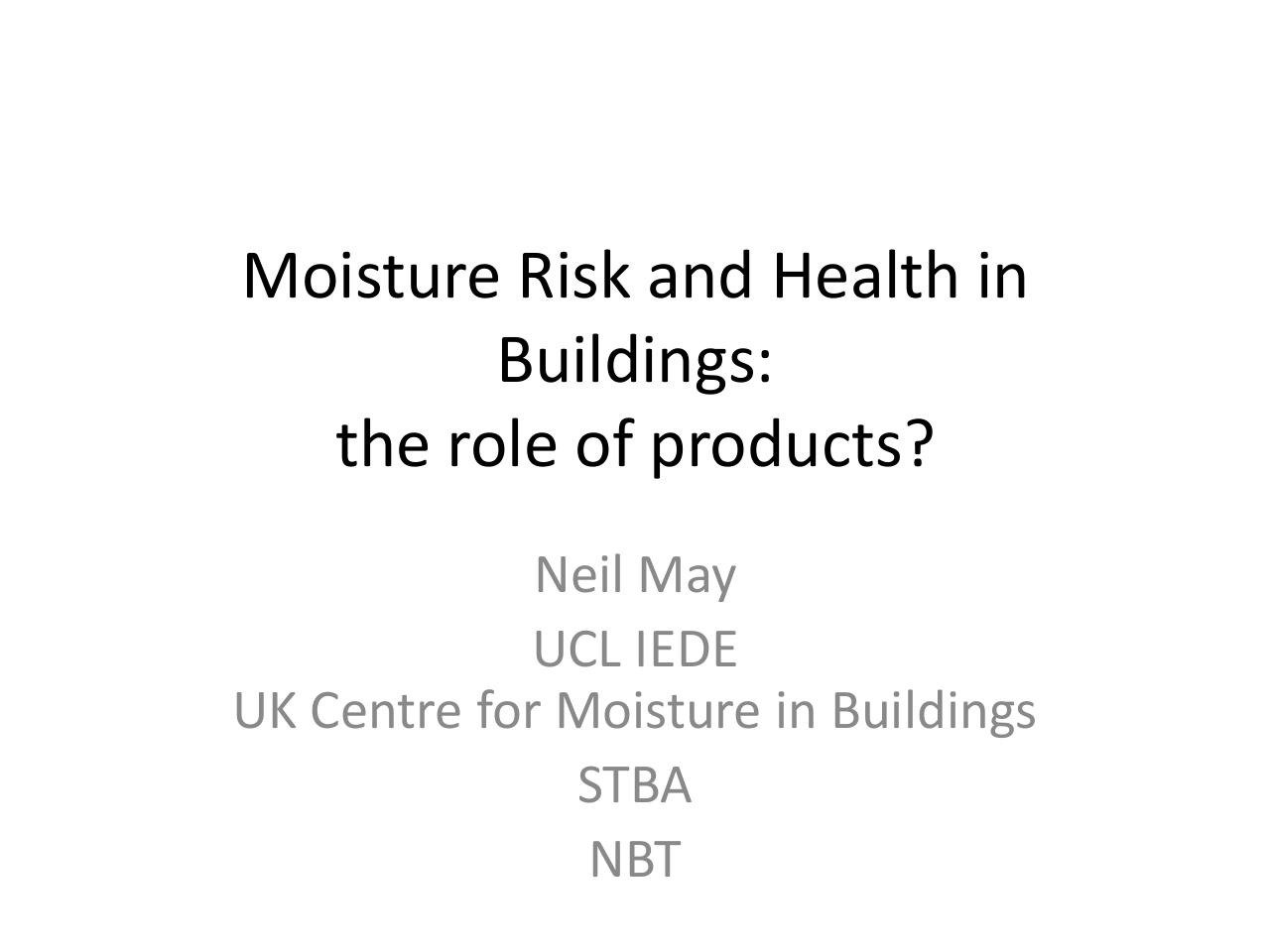 Neil May, UCL - Healthy Buildings, ASBP.pdf - page 1/26