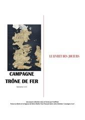 campagne trone de fer scenarios 1 a 5 v 09 02 2016