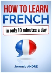how to learn french in only 10 minutes a day