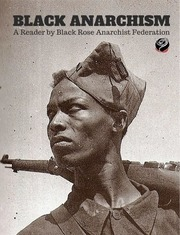 black anarchism a reader black rose anarchist federation