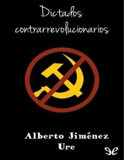 dictados contrarrevolucionarios por jimEnez ure