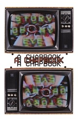 story of my eye a chapbook