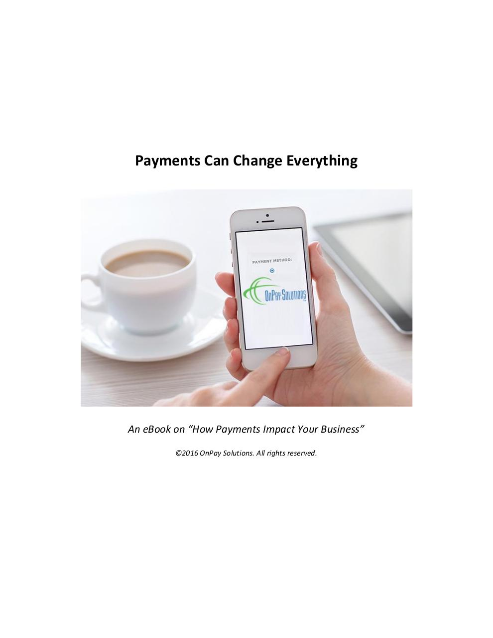 Preview of PDF document payments-can-change-everything-ebook.pdf - Page 1/14