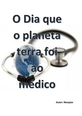 01 o dia que o planeta terra foi ao medico pdfppd