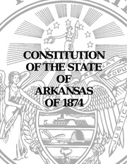 arkansasconstitution 1874 original