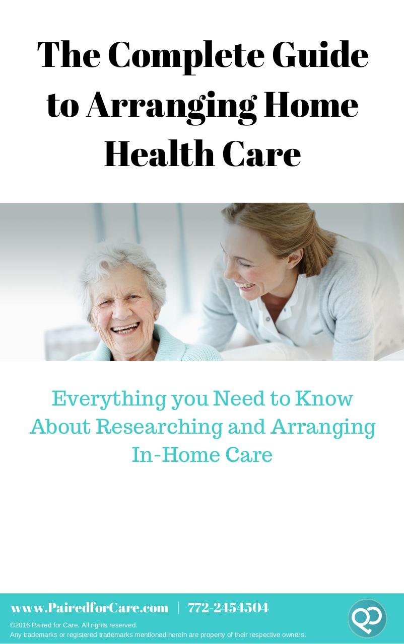 The Complete Guide to Arranging Home Health Care.pdf - page 1/15