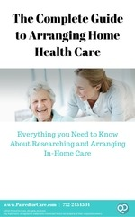 the complete guide to arranging home health care
