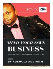 how to mind your own business and create income flow