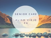 PDF Document finding senior care in aliso viejo ca