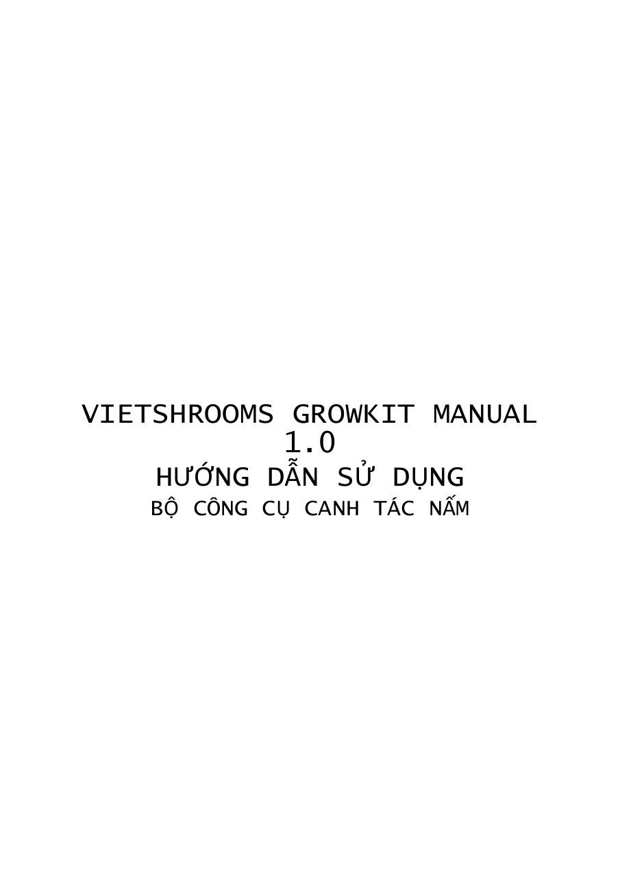 VIETSHROOMS GROWKIT MANUAL 1.pdf - page 1/27