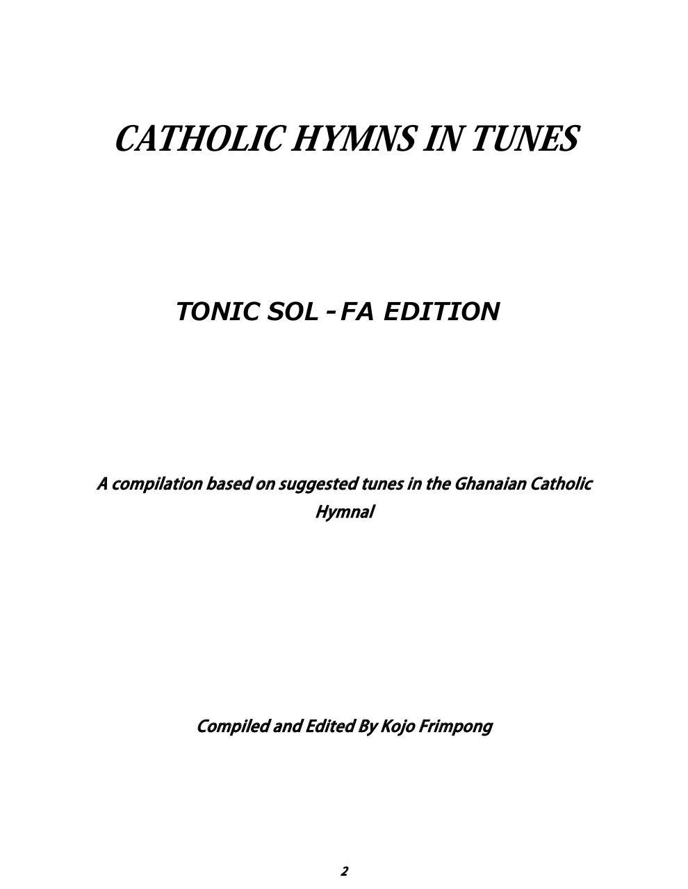 Catholic Hymns Tunes by Kojo Frimpong - catholic mass hymnal