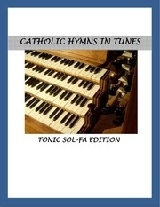 catholic mass hymnal with tunes and tonic solfas