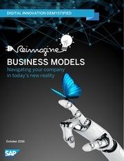 reimagine business models final oct 07 2016