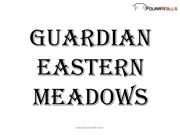 guradian eastern meadows