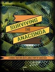surviving the anaconda