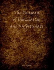 bestiary of the exalted and unfortunate 2016