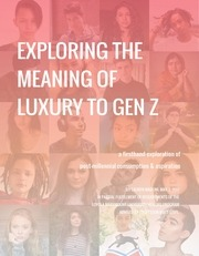 exploring the meaning of luxury to gen z mabuni may 2017
