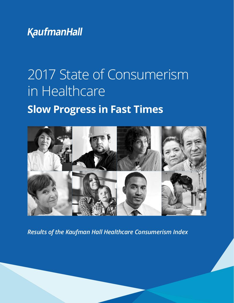2017 State of Consumerism in Healthcare_final.pdf - page 1/17