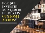 por que investir no negocio de moveis customizados