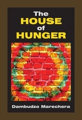 the house of hunger dambudzo marechera