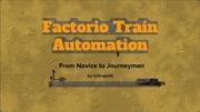 factorio train automation parts 1 3