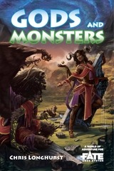 gods and monsters o a world of adventure for fate core