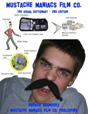 mustache maniacs film co visual dictionary 2nd edition