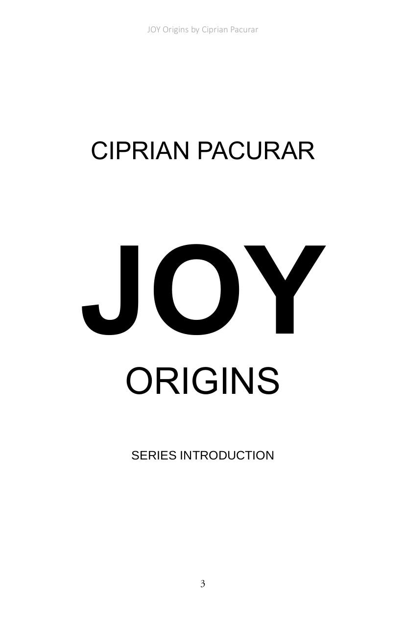 JOY Origins by Ciprian Pacurar.pdf - page 3/40