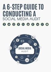 6 step guide to conducting a social media audit
