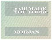 morgan ali presentemorjan   ah made you look