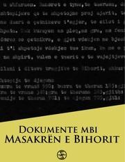 dokumente mbi masakren e bihorit