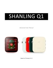 shanling q1   advanced user manual fw v12
