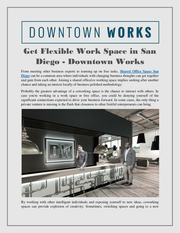 get flexible work space in san diego   downtown works